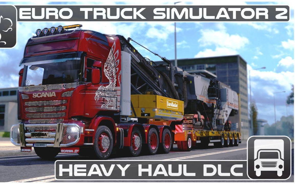 v=ohy1gjkpwqa euro truck simulator 2 heavy haul dlc - first look