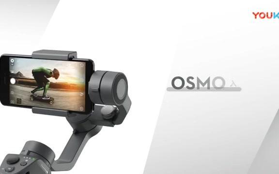 海陆空 - DJI 大疆 灵眸 Osmo Mobile 2 手机稳定器云台 入门教学-如何操作您的Osmo Mobile 2