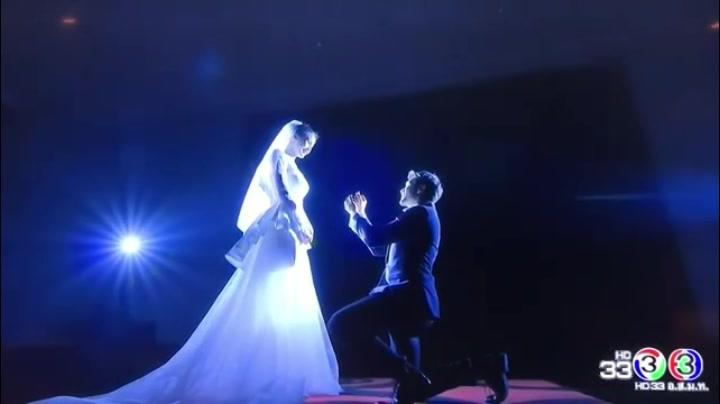 Nadech借缘来我是你单膝下跪向穿着婚纱的Yaya浪漫求婚