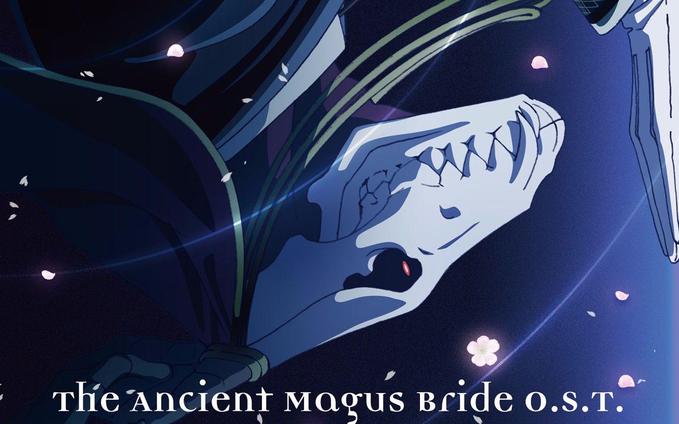 【魔法使的新娘】OST原声集正式版 插曲收录(10)