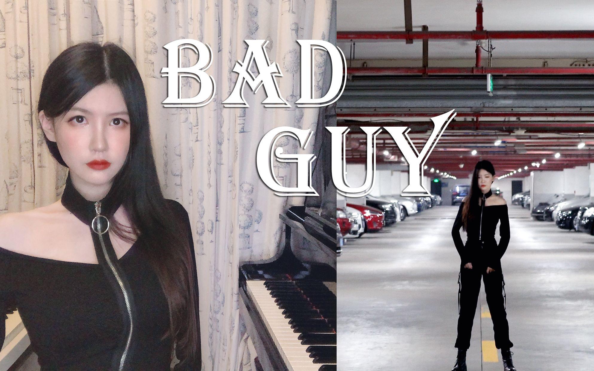 【钢琴】《Bad Guy》- Billie Eilish   原创MV Duh~~
