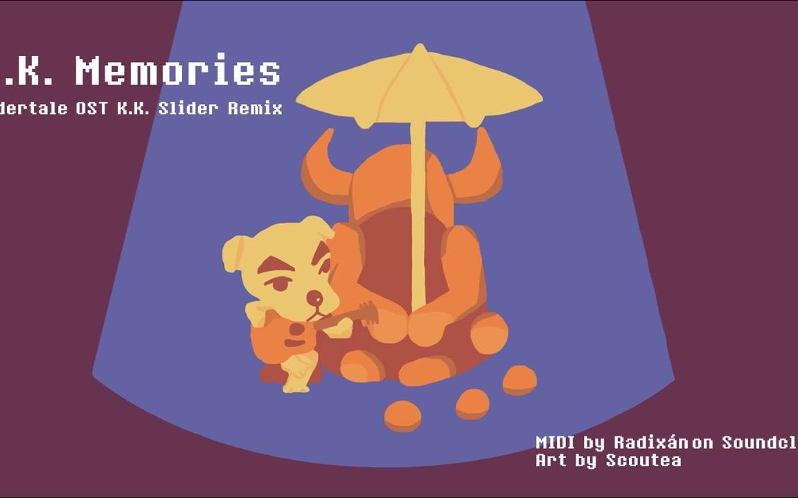 K.K. Memories - Undertale OST K.K. Slider Remix