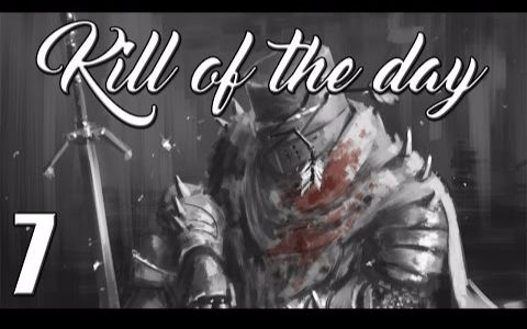 Kill of the day #7 - Dark Souls 2