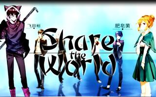 【25人合唱】Share the world