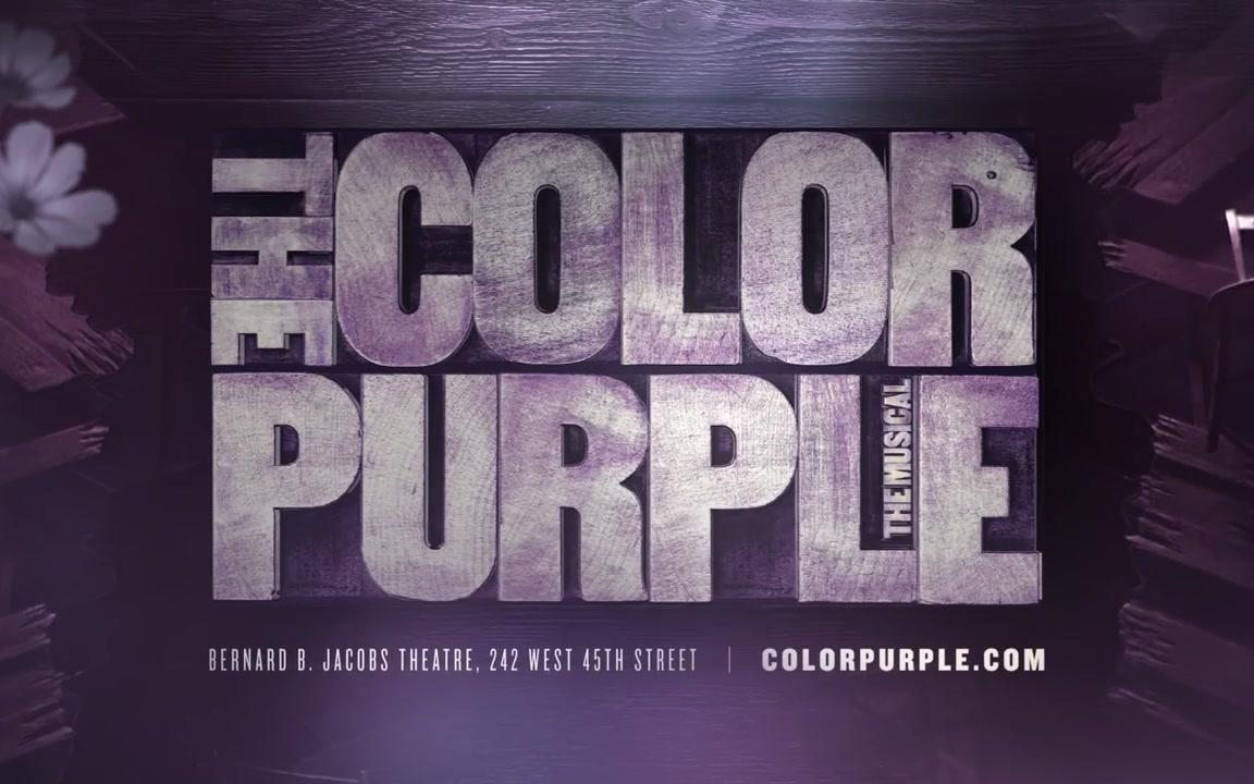 【音乐剧】Now on Broadway - THE COLOR PURPLE紫色姐妹花 on Broadway