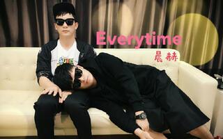 【晨赫】Everytime