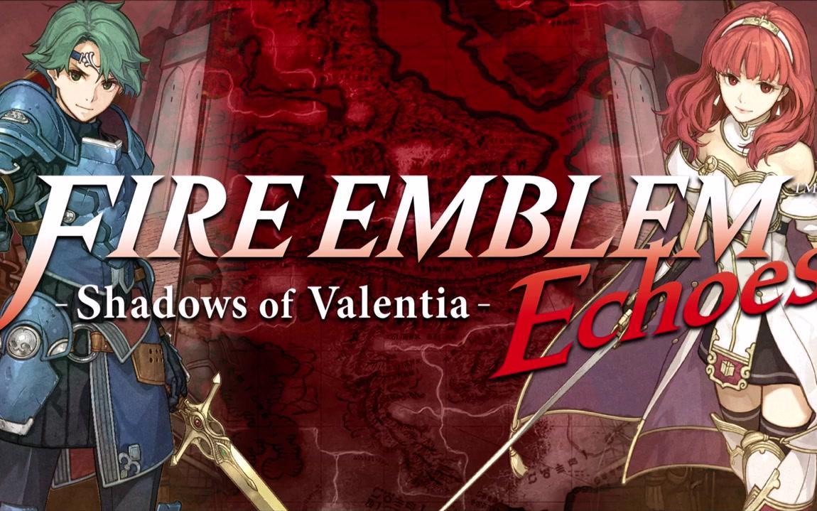 Ost3dsfire Emblem Echoes Shadows Of Valentia105 3dsfire Shadow Valentia 105 Bilibili