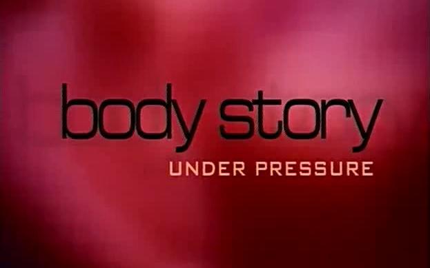 【纪录片】人体的故事(Body Story)