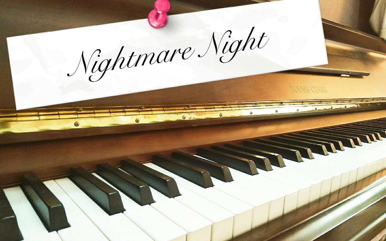 钢琴nightmare Night哔哩哔哩 つロ干杯 Bilibili
