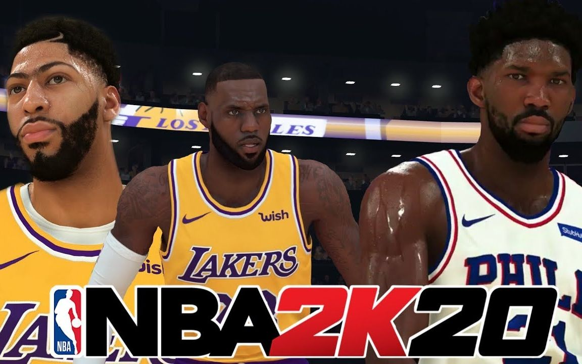 【NBA 2k20】洛杉矶湖人 VS 费城76人 高清全场视频