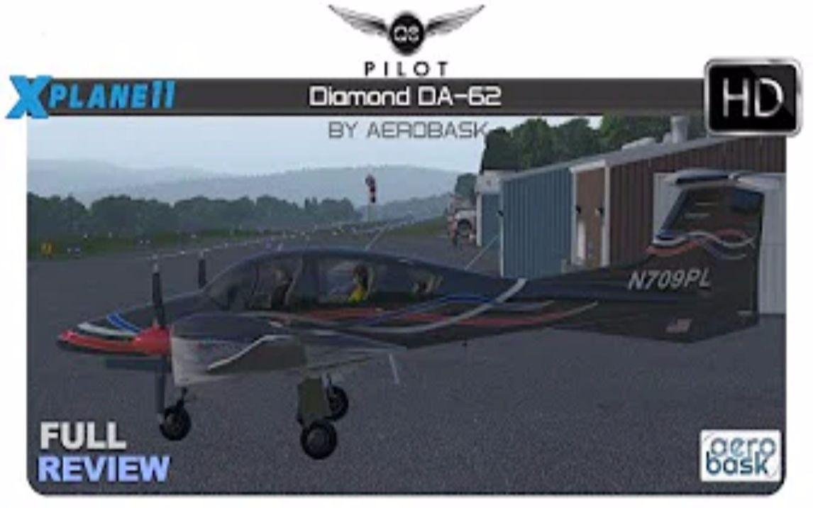 X-Plane] Aerobask Diamond DA-62 _ Full Review_哔哩哔哩(゜-゜)つロ