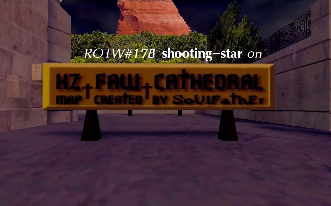 【KreedZ】ROTW#178 shooting-star on kz_faw_cathedral_h by Inne