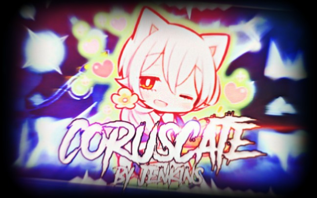 【几何冲刺】Coruscate [Harder 6*]