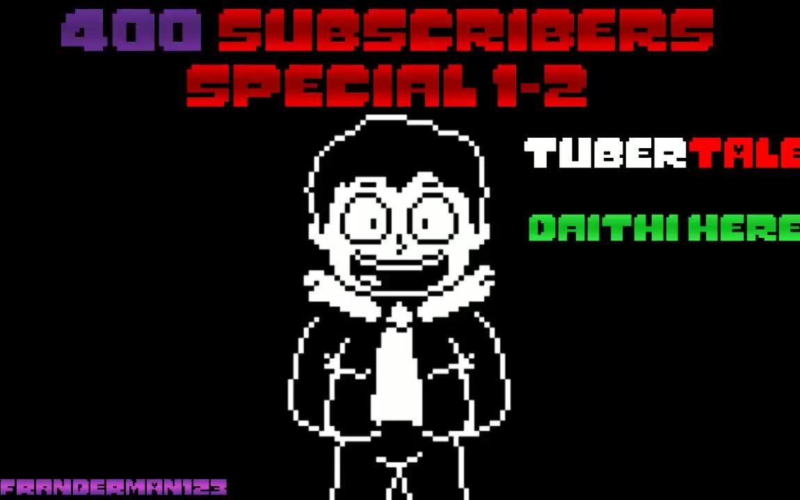 (400 Subs special 1/2) Undertale AU [Tubertale] Daithi Here Recreation