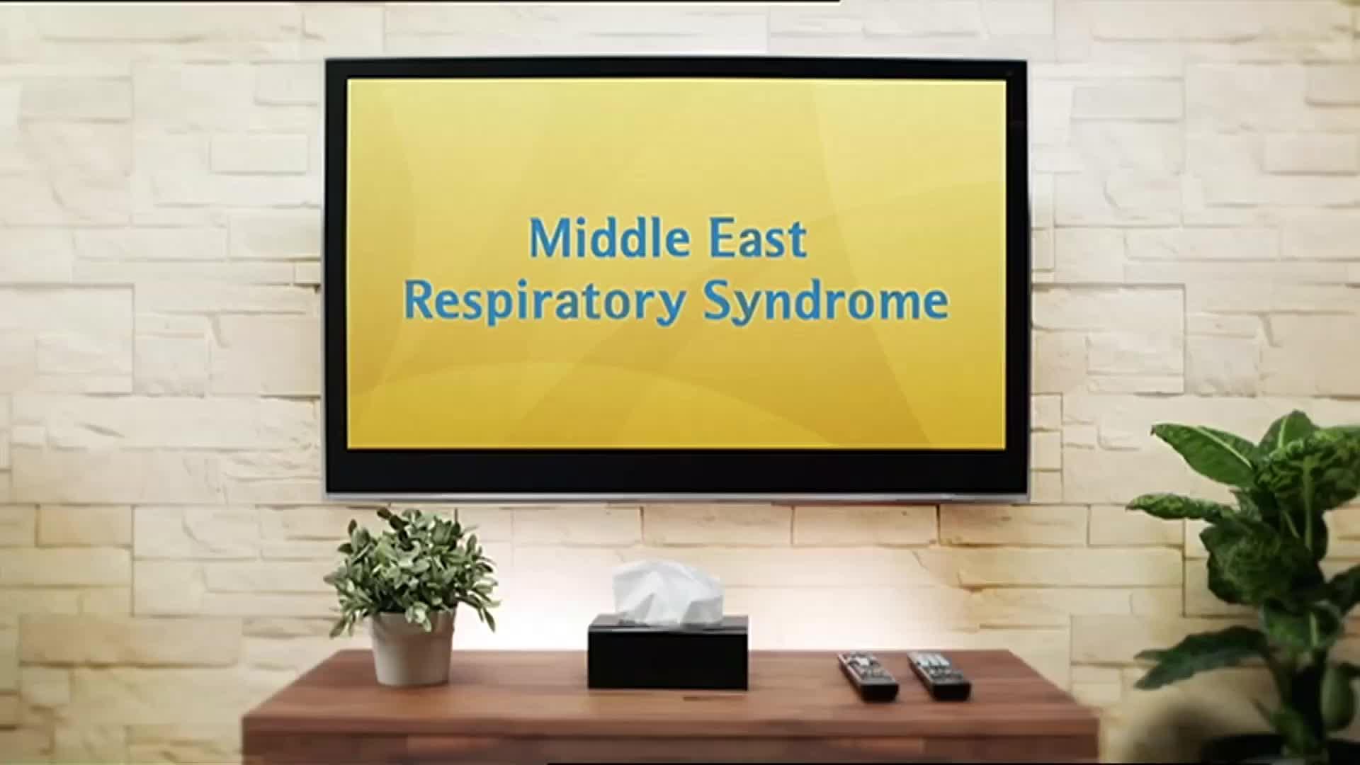央视广告欣赏-预防中东呼吸综合症(英文)